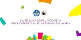 Peringati HUT Jakarta Museum Nasional Gratiskan kunjungan sehari