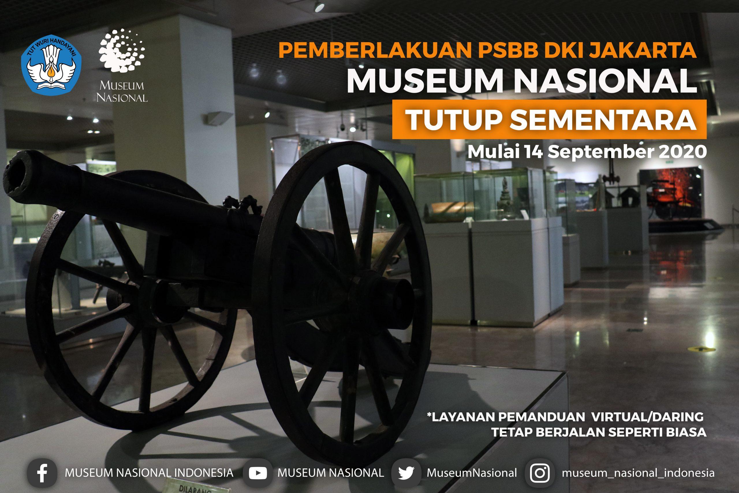 Psbb Dki Jakarta Museum Nasional Kembali Di Tutup Museum Nasional Indonesia